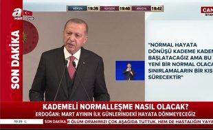 Başkan Erdoğan normalleşme planını açıkladı
