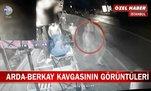 İşte Arda Turan - Berkay kavgasının görüntüleri