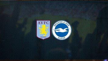 Aston Villa - Brighton maçı saat kaçta ve hangi kanalda?