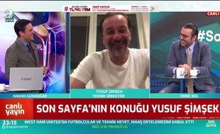 Yusuf Şimşek: Futbolun işimiz olduğunu 30 yaşından sonra öğrendim
