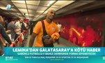 Lemina'dan Galatasaray'a kötü haber