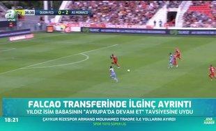 Falcao transferinde ilginç ayrıntı