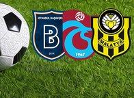 Medipol Başakşehir, Trabzonspor ve Yeni Malatyaspor'un muhtemel rakipleri