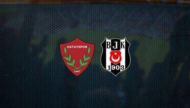 Zirve için kritik viraj! Hatayspor - Beşiktaş maçı ne zaman, saat kaçta ve hangi kanalda canlı yayınlanacak? | Süper Lig