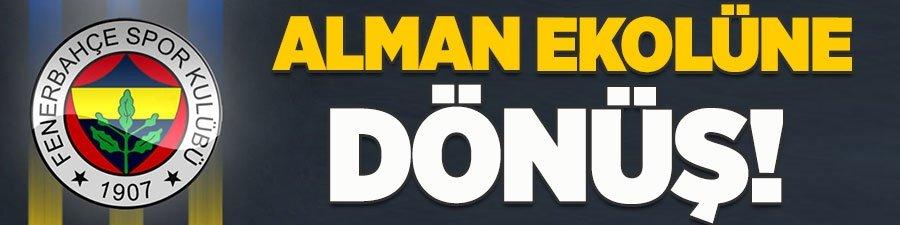 Fenerbahçe Alman ekolüne dönüyor!