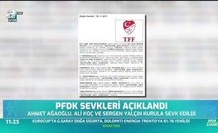 PFDK sevkleri açıkladı!