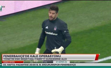 Fenerbahçe'de kale operasyonu