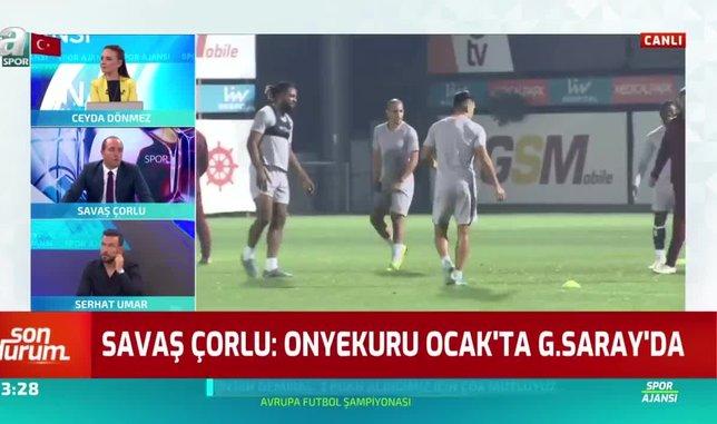 Savaş Çorlu: Onyekuru ocakta Galatasaray'da