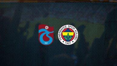 Trabzonspor - Fenerbahçe maçı ne zaman, saat kaçta ve hangi kanalda canlı yayınlanacak?   Süper Lig