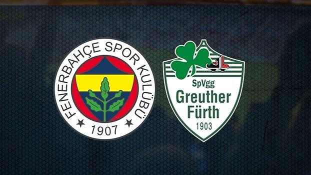 Fenerbahçe Greuther Fürth maçı saat kaçta hangi kanalda canlı yayınlanacak?