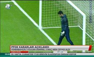 Volkan Demirel'e 3 maç men