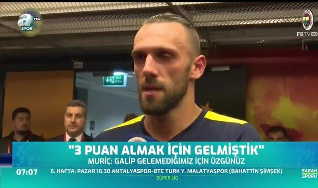 Muriç: Fenerbahçe'de efsane olmak için buradayım
