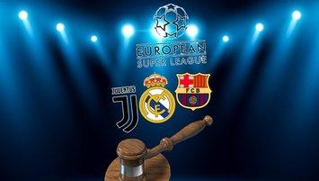 Mahkemeden 'Avrupa Süper Ligi' kararı! Juve, R. Madrid ve Barça...