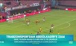 Trabzonspor'dan Abdülkadir Ömür'e zam