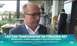 Trabzonspor'dan CAS'a tepki