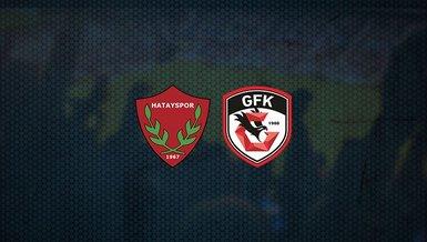 Hatayspor - Gaziantep FK maçı ne zaman, saat kaçta ve hangi kanalda canlı yayınlanacak?   Süper Lig