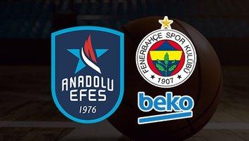 Anadolu Efes Fenerbahçe Beko | CANLI