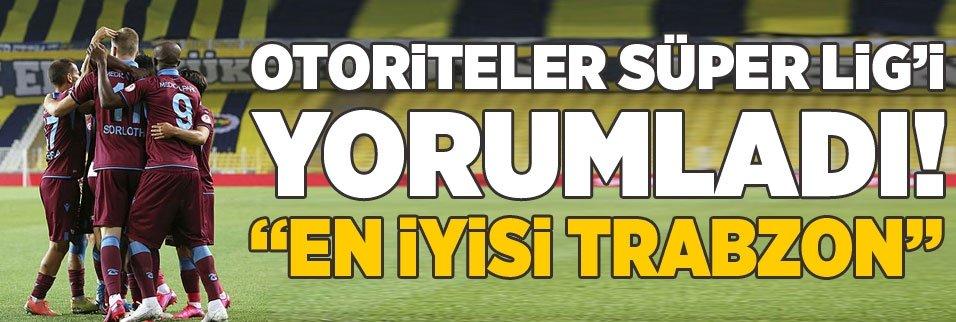futbolun otoriteleri super ligi yorumladi en iyisi trabzonspor 1592436920342 - Son dakika: Trabzonspor'dan resmi sakatlık açıklaması! Nwakaeme...
