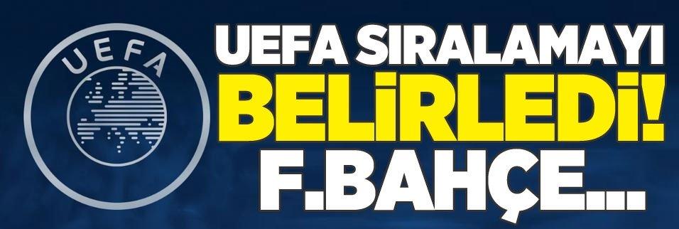 UEFA sıralamayı belirledi! F.Bahçe...