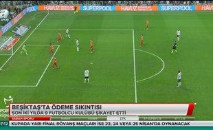 Beşiktaş'ta ödeme sıkıntısı