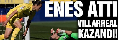 Enes attı Villarreal kazandı