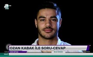 Ozan Kabak ile soru-cevap