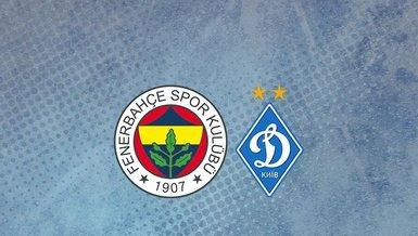 Fenerbahçe-Dinamo Kiev maçı CANLI