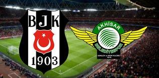 Akhisarspor - Beşiktaş maçı hangi kanalda, saat kaçta?