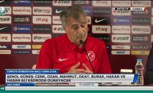 Şenol Güneş açıkladı! Özbekistan maçında oynayamacaklar