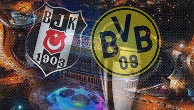Beşiktaş - Borussia Dortmund maçı ne zaman? Beşiktaş - Dortmund maçı saat kaçta ve hangi kanalda canlı yayınlanacak? Bİlet fiyatları ne kadar?   UEFA Şampiyonlar Ligi