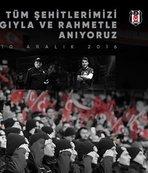 Beşiktaş şehitlerimizi unutmadı