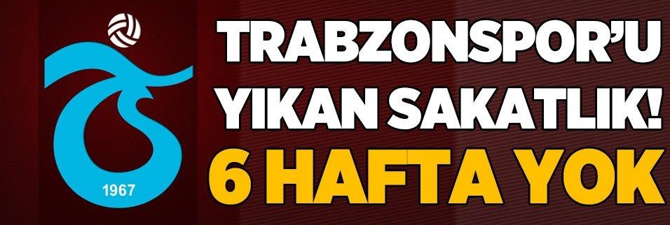 Trabzonspor'u yıkan sakatlık! 6 hafta yok...