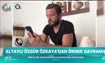 Altaylı Özgür Özkaya'dan örnek davranış