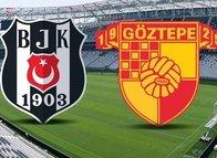 Beşiktaş-Göztepe maçı muhtemel 11'leri