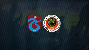 Trabzonspor - Gençlerbirliği | CANLI
