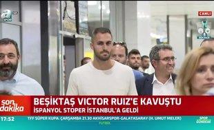 Beşiktaş'ın yeni transferi Victor Ruiz İstanbul'da