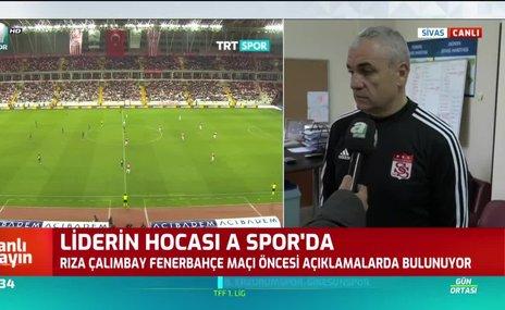 Rıza Çalımbay: Fenerbahçe maçında galip gelmek istiyoruz