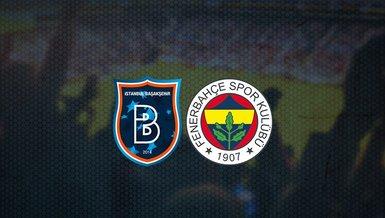 Başakşehir - Fenerbahçe maçı ne zaman, saat kaçta ve hangi kanalda canlı yayınlanacak? | Süper Lig
