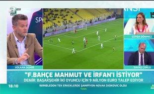 """""""Fenerbahçe Mahmut ve İrfan'ı istiyor"""""""
