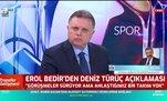 Erol Bedir'den Deniz Türüç açıklaması