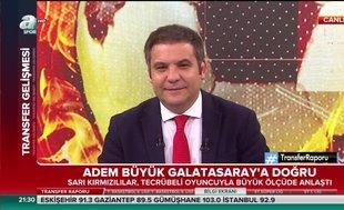 Adem Büyük Galatasaray'a doğru | Video haber
