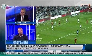 Abdullah Ercan: Beşiktaş'ın elinde Galatasaray'da ve Fenerbahçe'de olmayan çok iyi oyuncular var