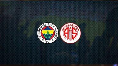 Fenerbahçe - Antalyaspor maçı ne zaman, saat kaçta ve hangi kanalda canlı yayınlanacak? | Süper Lig