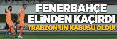 F.Bahçe elinden kaçırdı Trabzon'un kabusu oldu!