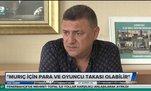 Rizespor Başkanı Hasan Kartal'dan Vedat Muriç açıklaması