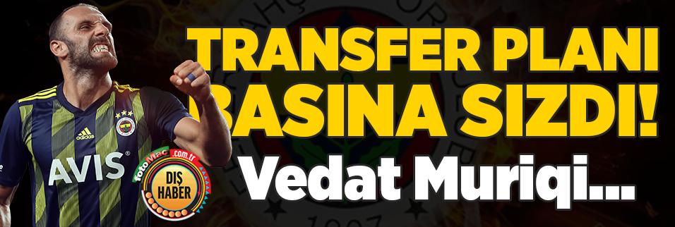 Transfer planı basına sızdı! Vedat Muriqi...