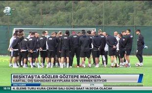 Beşiktaş'ta gözler Göztepe maçında
