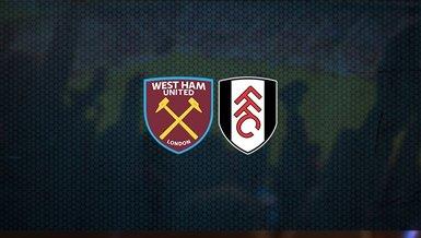 West Ham United - Fulham maçı ne zaman? Saat kaçta? Hangi kanalda canlı yayınlanacak? | İngiltere Premier Lig