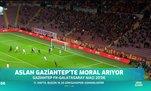 Galatasaray Gaziantep'e konuk oluyor