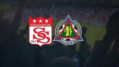 Sivasspor Petrocub maçı CANLI